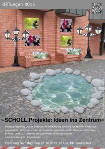 """Ausstellung """"SCHOLL.Projekte-Ideen ins Zentrum"""""""